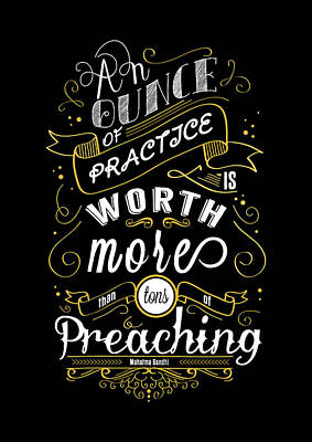 An Ounce Of Practice Is Worth  Inspirational Typography Art. Quotes Poster Art Print by Lab No 4 - The Quotography Department