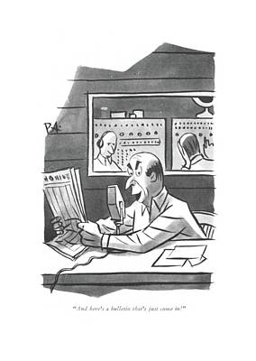 Drawing - And Here's A Bulletin That's Just Come In! by Peter Arno