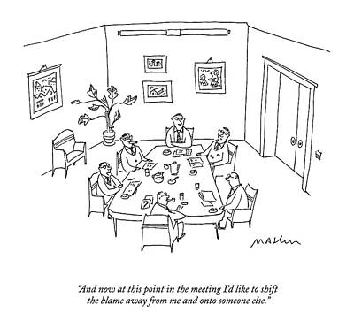 Boardroom Drawing - And Now At This Point In The Meeting I'd Like by Michael Maslin