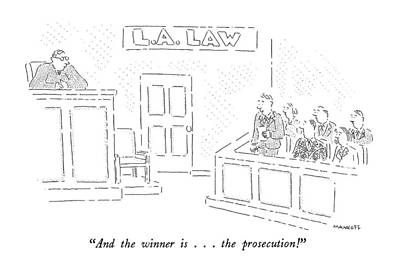 Tv Show Drawing - And The Winner Is . . . The Prosecution! by Robert Mankoff