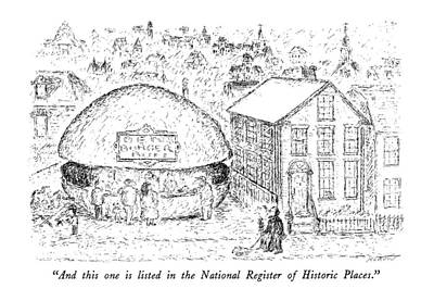 Hamburger Drawing - And This One Is Listed In The National Register by Edward Koren