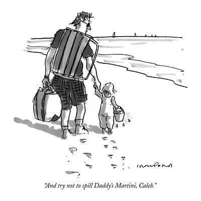 Martini Drawing - And Try Not To Spill Daddy's Martini by Michael Crawford