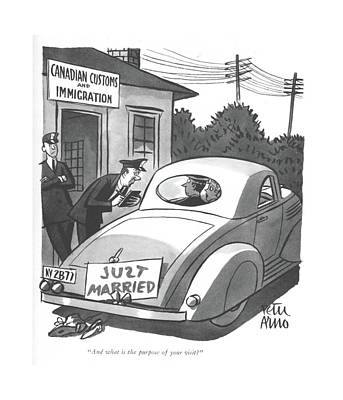 Drawing - And What Is The Purpose Of Your Visit? by Peter Arno