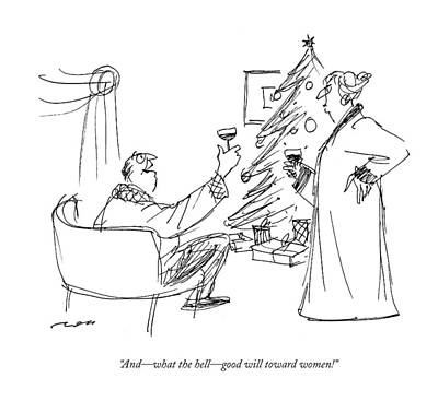 Christmas Tree Drawing - And - What The Hell - Good Will Toward Women! by Al Ross