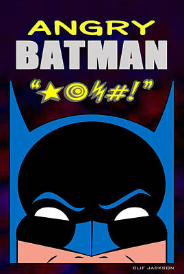 Digital Art - Angry Batman by Clif Jackson