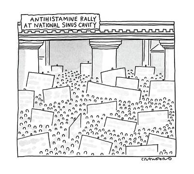 Antihistamine Rally At National Sinus Cavity Art Print by Michael Crawford