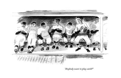 Dugouts Drawing - Anybody Want To Play Catch? by Garrett Price