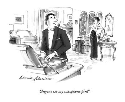 Anyone See My Saxophone Pin? Art Print by Bernard Schoenbaum