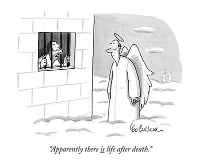 Apparently, There Is Life After Death Art Print by Leo Cullum
