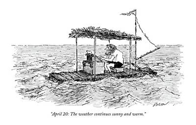 Typewriter Drawing - April 20: The Weather Continues Sunny And Warm by Edward Koren