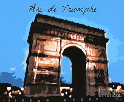 Digital Art - Arc De Triomphe by Mindy Bench