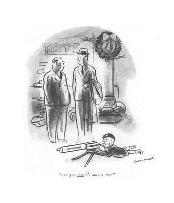 Toy Shop Drawing - Are You Sure It's Only A Toy? by Leonard Dove