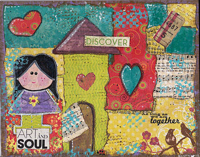 Little Girl Mixed Media - Art And Soul Mixed Media Collage by Sherry Frewerd