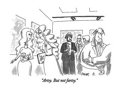 Artsy.  But Not Fartsy Art Print by Jack Ziegler
