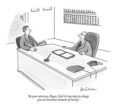 February 16th Drawing - As Your Attorney by Leo Cullum