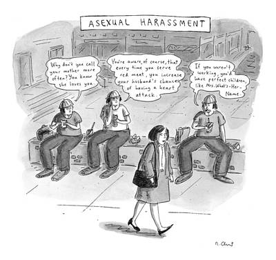 Asexual Harassment Art Print by Roz Chast
