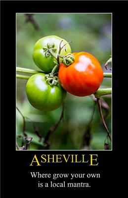 Digital Art - Asheville Home Grown Poster by John Haldane
