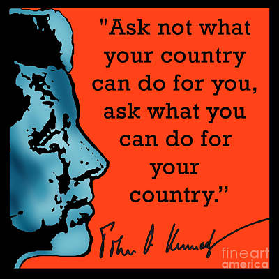 Ask Not What Your Country... Art Print by Scarebaby Design