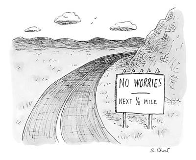 Roads Drawing - At The Side Of A Stretch Of Rural Road by Roz Chast