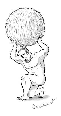 Hair Bun Drawing - Atlas Holds Up His Hair In A Huge Balled Up Bun by David Borchart