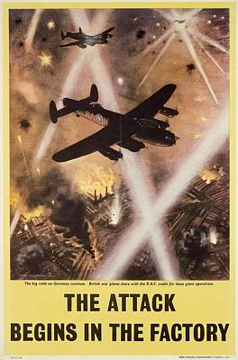 Bomber Drawing - Attack Begins In Factory Propaganda Poster From World War II by Anonymous