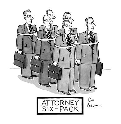 Soda Drawing - Attorney Six-pack by Leo Cullum