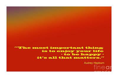 Digital Art - Audrey Hepburn Famous Quote by Enrique Cardenas-elorduy