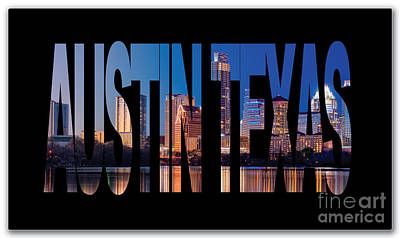 Austin Skyline Mixed Media - Austin Texas by Marvin Blaine