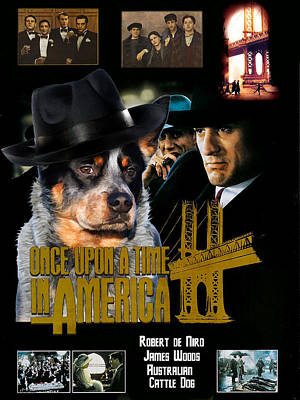Australian Cattle Dog Art Canvas Print - Once Upon A Time In America Movie Poster Art Print by Sandra Sij