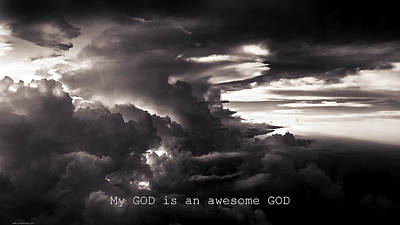 Photograph - Awesome God by Gray  Artus