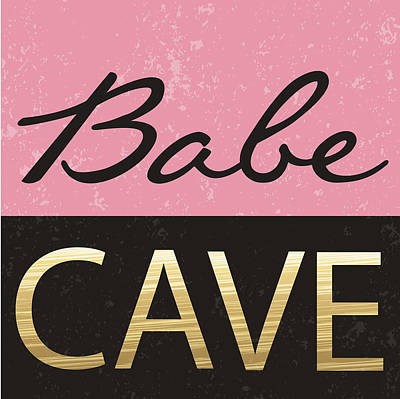 College Girls Wall Art - Painting - Babe Cave by Nd Art & Design