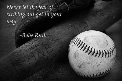 Photograph - Babe Ruth Baseball Quote by Kelly Hazel