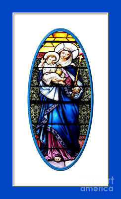 Virgin Mary Photograph - Baby Jesus And The Queen Of Heaven Stained Glass Window by Rose Santuci-Sofranko