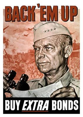 Back Em Up - General Eisenhower  Art Print by War Is Hell Store