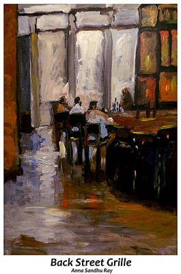 James Earl Ray Painting - Back Street Grill By Anna Ray by Anna Sandhu Ray