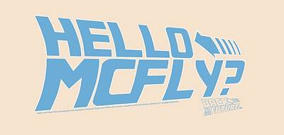 The Fox Digital Art - Back To The Future - Hello Mcfly by Brand A