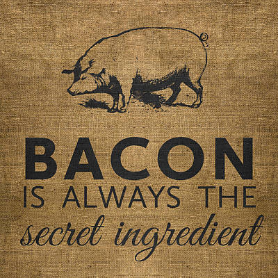 Pig Wall Art - Digital Art - Bacon Is Always The Secret Ingredient by Nancy Ingersoll