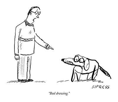 David Drawing - Bad Drawing by David Sipress