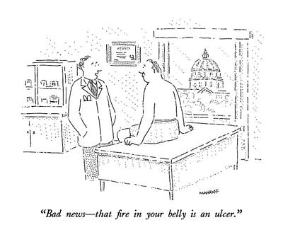Washington D.c Drawing - Bad News - That Fire In Your Belly Is An Ulcer by Robert Mankoff