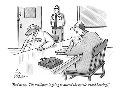Lawyers Drawing - Bad News.  The Mailman Is Going To Attend by Leo Cullum