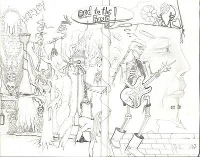 Dead Heads Drawing - Bad To The Bone by Daryl Schooley