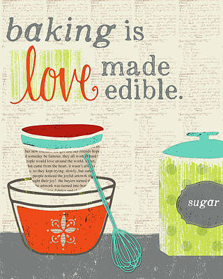 Family Love Painting - Baking Is Love Made Edible by Katie Doucette