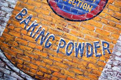 Photograph - Baking Powder Ghost Sign by Daniel Woodrum