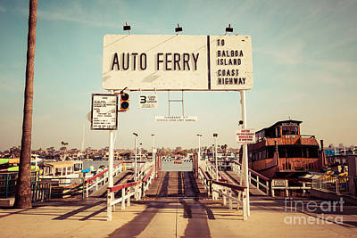 Nostalgic Sign Photograph - Balboa Island Ferry Newport Beach Vintage Picture by Paul Velgos