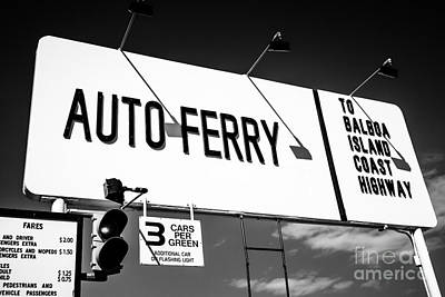 Orange County Photograph - Balboa Island Ferry Sign Black And White Picture by Paul Velgos