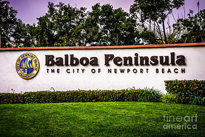 Balboa Peninsula Sign For City Of Newport Beach Picture Art Print by Paul Velgos