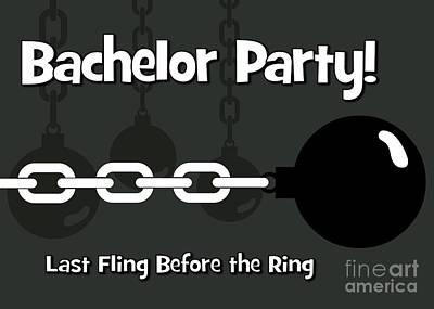 Digital Art - Ball And Chain Bachelor by JH Designs