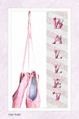 Digital Art - Ballet - Ballet Shoes - Ballet Slippers by Liane Wright