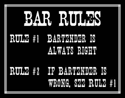 Digital Art - Bar Rules by Jaime Friedman