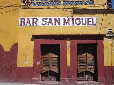 Bar San Miguel Photograph - Bar San Miguel by Marianne Werner